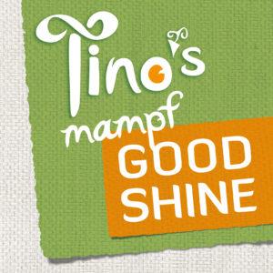 Tino's mampf Goodshine
